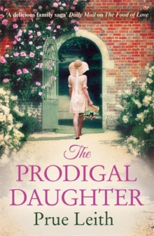The Prodigal Daughter : The Food of Love Trilogy Book 2, Hardback