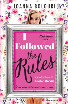 I Followed the Rules : Dating by the Book, Paperback