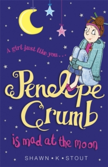Penelope Crumb is Mad at the Moon, Paperback