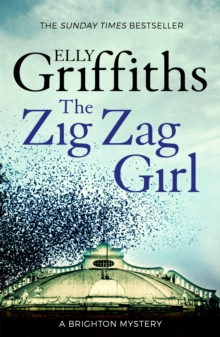 The Zig Zag Girl : The 1st Stephens and Mephisto Mystery, Paperback