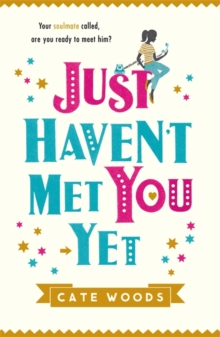 Just Haven't Met You Yet, Paperback Book