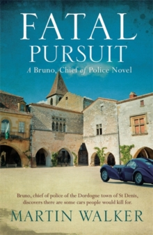 Fatal Pursuit : Bruno, Chief of Police 9, Hardback