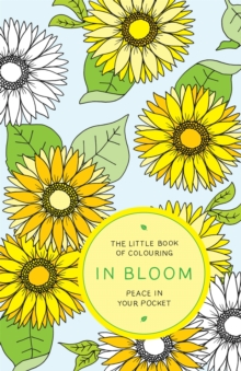 The Little Book of Colouring: In Bloom, Paperback