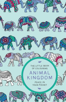 The Little Book of Colouring: Animal Kingdom, Paperback