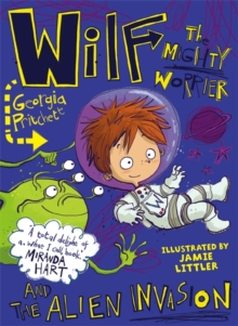 Wilf the Mighty Worrier and the Alien Invasion, Paperback