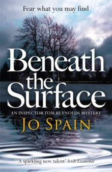 Beneath the Surface : An Inspector Tom Reynolds Mystery  2, Paperback