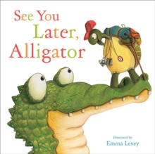 See You Later Alligator, Paperback