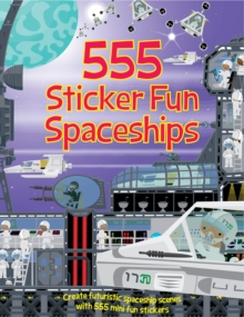 555 Sticker Fun Spaceships, Paperback