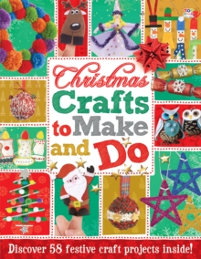 Christmas Crafts to Make and Do : Activity Books, Paperback