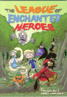 The League of Enchanted Heroes, Paperback