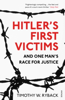 Hitler's First Victims : And One Man's Race for Justice, Paperback