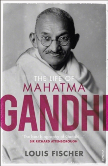 The Life of Mahatma Gandhi, Paperback