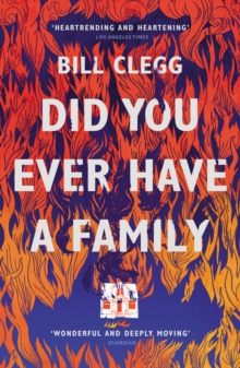 Did You Ever Have a Family, Paperback Book