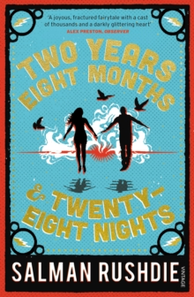 Two Years Eight Months and Twenty-Eight Nights : A Novel, Paperback