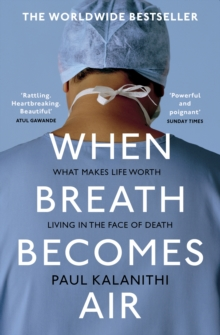 When Breath Becomes Air, Paperback Book