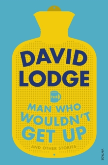 The Man Who Wouldn't Get Up and Other Stories, Paperback Book