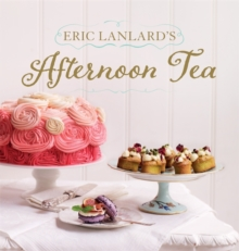Eric Lanlard's Afternoon Tea, Hardback Book