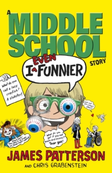 I Even Funnier: A Middle School Story, Paperback Book