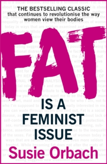 Fat is A Feminist Issue, Paperback