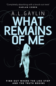 What Remains of Me, Paperback