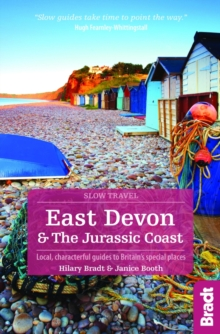 East Devon & the Jurassic Coast : Local, Characterful Guides to Britain's Special Places, Paperback Book