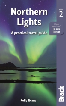 Northern Lights : A Practical Travel Guide, Paperback