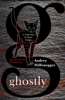 Ghostly : A Collection of Ghost Stories, Hardback