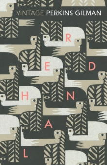 Herland and the Yellow Wallpaper, Paperback