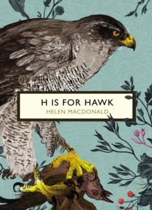 H is for Hawk (the Birds and the Bees), Paperback