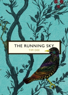 The Running Sky (The Birds and the Bees) : A Bird-Watching Life, Paperback Book