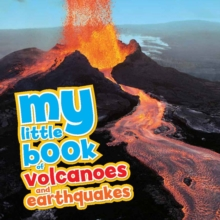 My Little Book of... Volcanoes & Earthquakes, Hardback