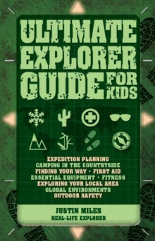 Ultimate Explorer Guide for Kids, Paperback