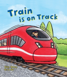 Busy Wheels: Train is on the Track, Hardback Book