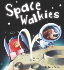 Storytime: Space Walkies, Paperback Book