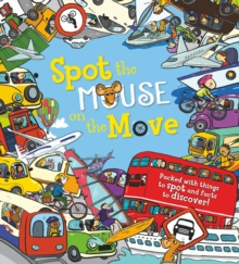 Spot the... Mouse on the Move, Paperback