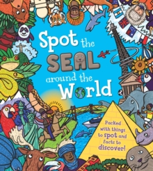 Spot the Seal Around the World, Hardback