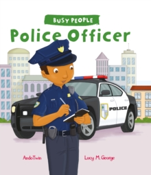 Busy People: Police Officer, Hardback
