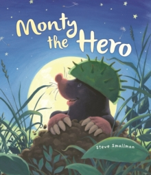 Storytime: Monty the Hero, Paperback