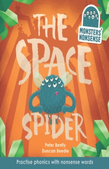 The Space Spider : Practise Phonics with Non-Words Book 4, Hardback