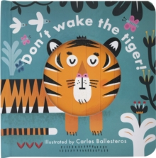 Little Faces: Don't Wake the Tiger, Board book