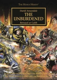Horus Heresy: The Unburdened, Paperback