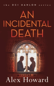An Incidental Death, Hardback
