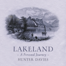 Lakeland : A Personal Journey, Hardback Book