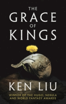The Grace of Kings, Hardback