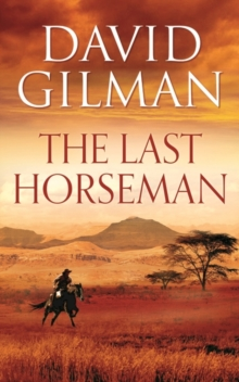 The Last Horseman, Hardback Book