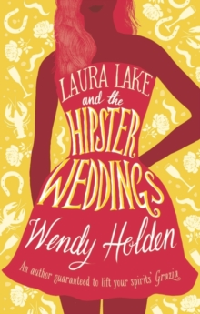 Laura Lake and the Hipster Weddings, Hardback