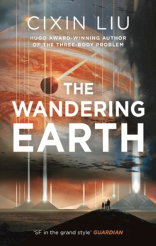 The Wandering Earth, Hardback Book