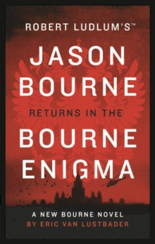 Robert Ludlum's the Bourne Enigma, Hardback