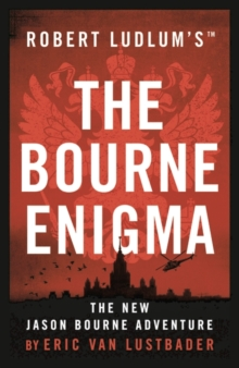 Robert Ludlum's the Bourne Enigma, Paperback