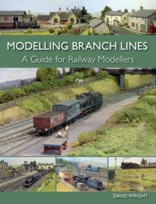 Modelling Branch Lines : A Guide for Railway Modellers, Paperback